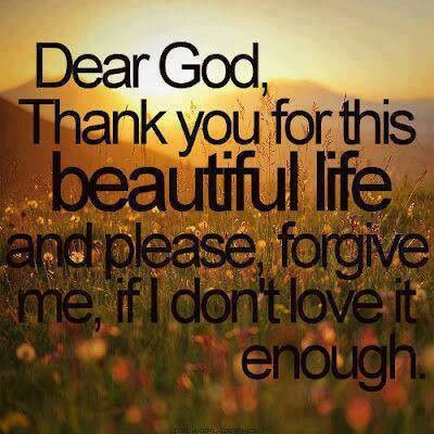 Dear God,  Thank you...