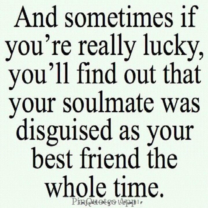 The bestfriend a soulmate