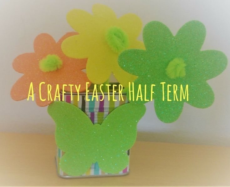 A Crafty Easter Half Term - Our Top 3 Makes