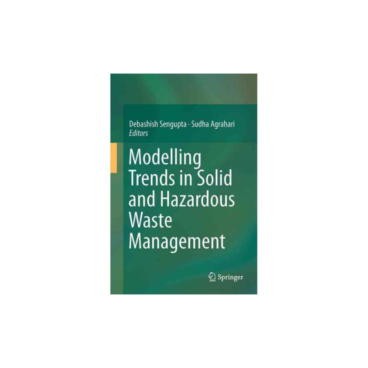 Modelling Trends in Solid and Hazardous Waste Management (Hardcover)