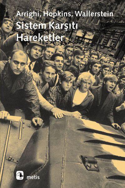 Sistem Karşıtı Hareketler - Immanuel Wallerstein