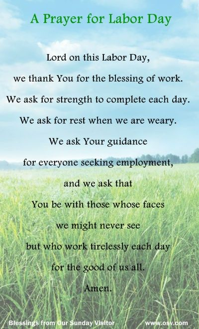 A Labor Day Prayer! Good morning. I think it's a great thing to start this holiday with a prayer. Many blessings, Cherokee Billie