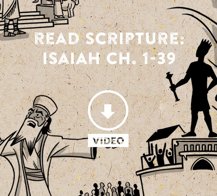 Great animated video explaining the meaning and message of the book of Isaiah chapters 1-39 from The Bible Project.
