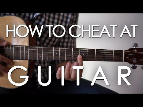 How to cheat at playing guitar! (The EASIEST way to play that anyone can learn in seconds) - YouTube