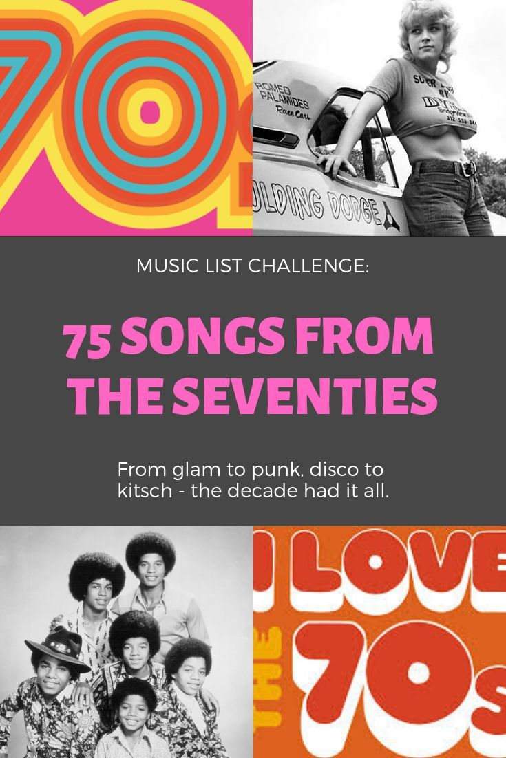 75 Songs From The Seventies With Images 70s Songs