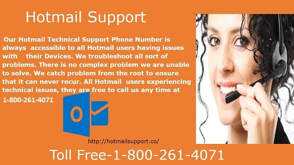 Are you facing problem with your Hotmail Account when you login your accounts, don't  get late call to us for your  problem  solution. Call On our Hotmail support phone number 1-800-261-4071 for an instant help, visit us also our websites as http://hotmailsupport.co/ #Hotmail #Support #Number #Customers #Services