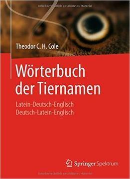 Wrterbuch Der Tiernamen Latein Deutsch Englisch PDF