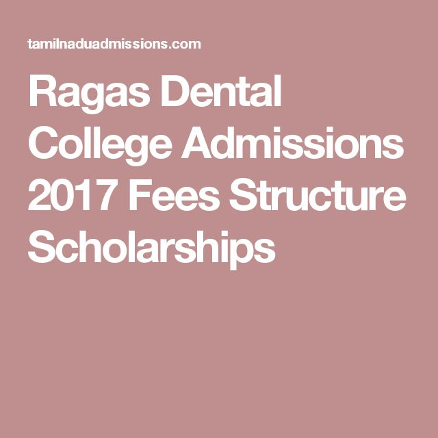 Ragas Dental College Admissions 2017 Fees Structure Scholarships
