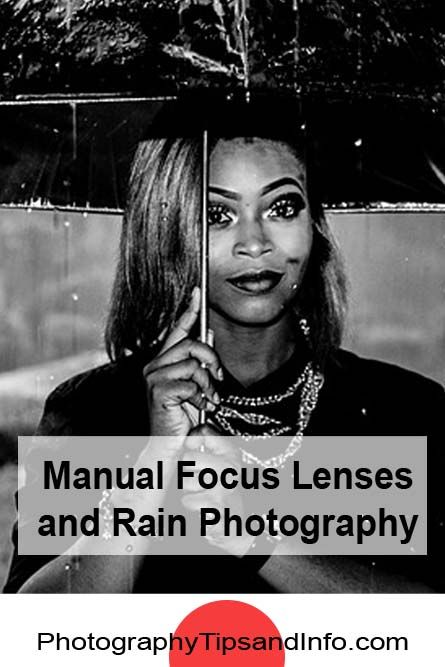 ideas on using Manual Focus Lenses as well as ideas for taking portraits of models with rain drops