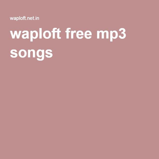waploft free mp3 songs Waploft and Wapking Provides Free Mp3 Music Download Waploft and Wapking Provides Free Mp3 Music Download Wap King waploft songs by wapking.in wapking.com http://waploft.net.in/ #waploft_wapking_waploft.com