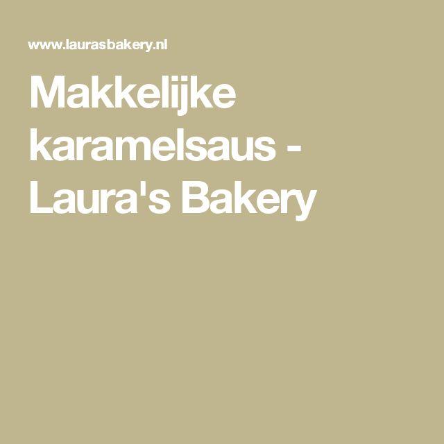 Makkelijke karamelsaus - Laura's Bakery
