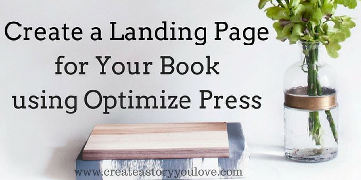 Create a Landing Page for Your Book using Optimize Press by Lorna Faith