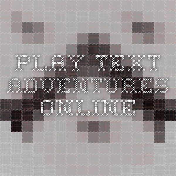Play classic text adventure games online for free through your browser. No need to install any applets or plugins, you don't even need Javascript enabled.