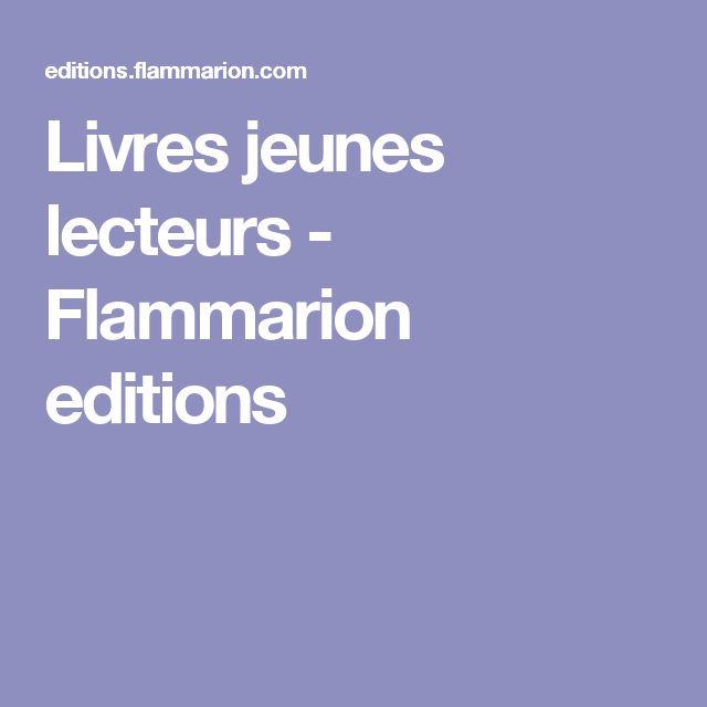 Livres jeunes lecteurs - Flammarion editions