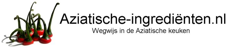 http://www.aziatische-ingredienten.nl/ (dutch site with all asian foodproducts explained)