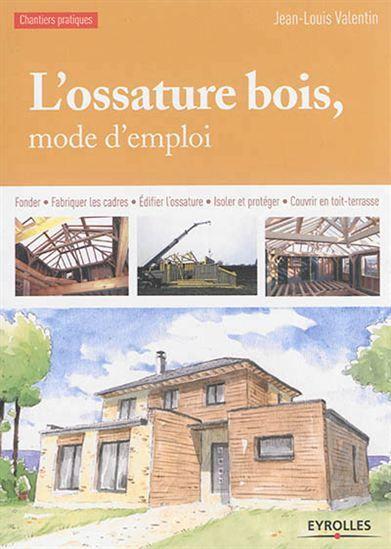 Des explications en pas à pas pour réaliser des constructions à ossature de bois, des fondations à la toiture en passant par l'isolation, la protection des façades ou les réparations. Cote: TH 1101 V35 2015