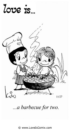 Love Is... a barbecue for two.