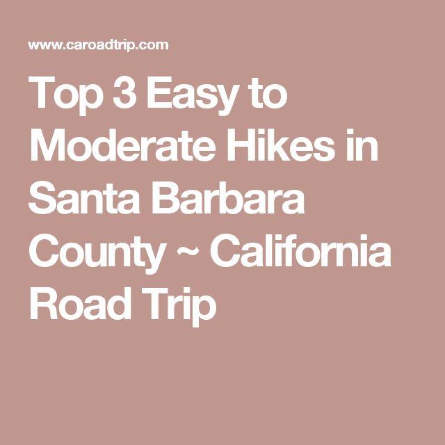 Top 3 Easy to Moderate Hikes in Santa Barbara County ~ California Road Trip