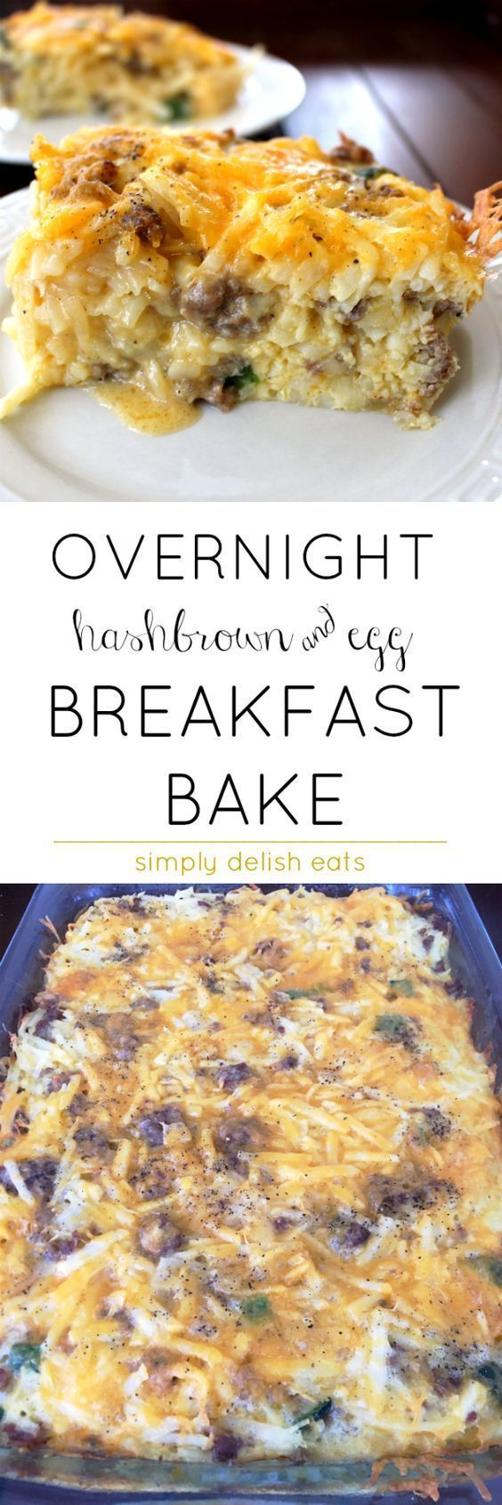 overnight cheesy hashbrown & egg baked breakfast casserole.