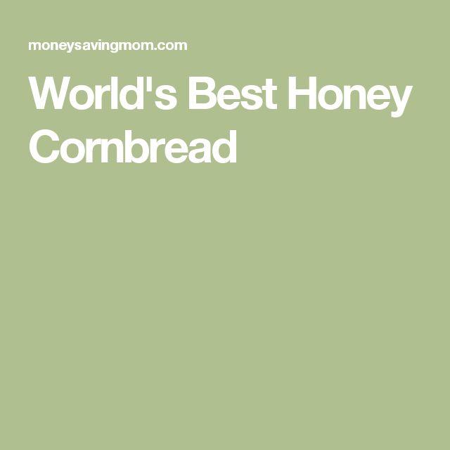 World's Best Honey Cornbread