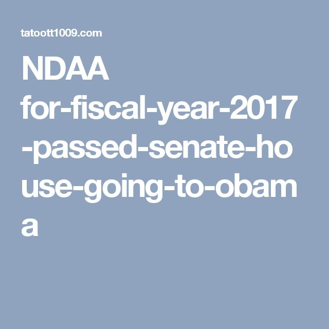 NDAA for-fiscal-year-2017-passed-senate-house-going-to-obama