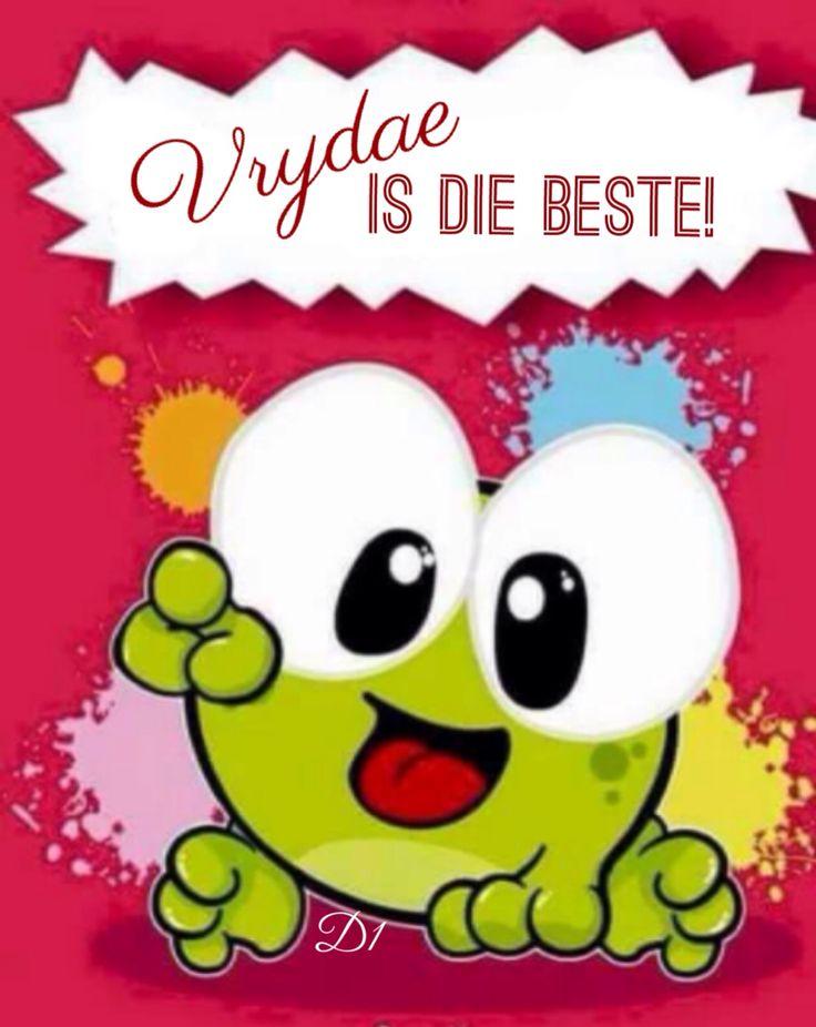 Vrydae is die beste