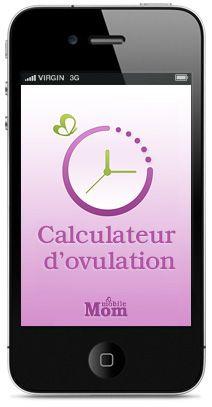 Pour savoir avec précision vos jours les plus fertiles, téléchargez l'application gratuite Calculateur d'ovulation sur notre site mobilemom.fr