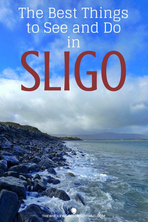 The Best Things to See and Do in Sligo | Ireland Road Trip Itinerary | Best Places In Ireland | Where To Stay In Sligo | Best Hostel In Sligo | Ireland Travel | Discover Ireland | European Backpacking Adventure
