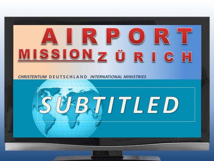 Flughafen Zürich Missionsreise – Airport Zurich Missionary trip (Subtitled)