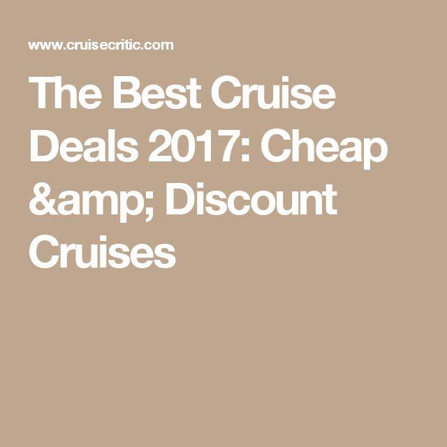 The Best Cruise Deals 2017: Cheap & Discount Cruises