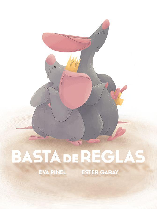"""CHILDREN BOOKS - Ester Garay, ilustradora. """"Basta de reglas"""", escrito por Eva Pinel, para Nice Tales http://www.nicetales.com/ #bastadereglas #basta #reglas #childrenbook #children #book #kids #childrenillustration #ilustración #infantil #ilustracióninfantil #libro #album #ilustrado #ipad #primer #lector #bebe #baby #mice #mouse #ratón #imaginación #reading #lectura #funny #divertido #niños"""