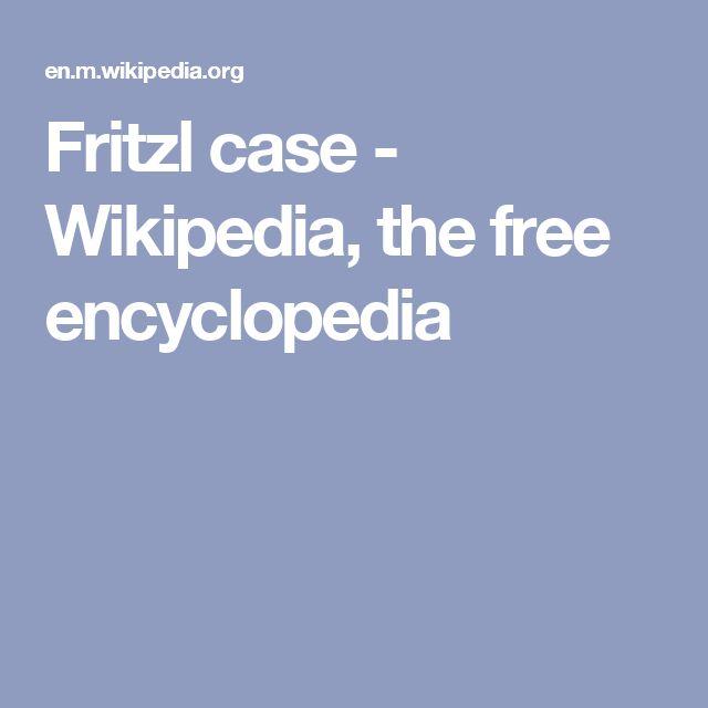 Fritzl case - Wikipedia, the free encyclopedia