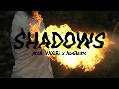 SHADOWS (Prod. By VAXIEL &  AbeBeats)