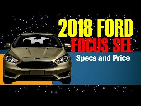 2017 Focus SEL New High Performance Car