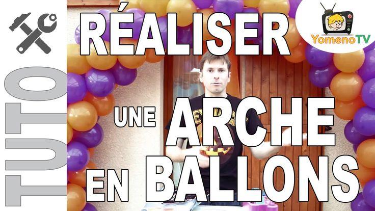 [Tuto] #003 - Réaliser une arche en ballons
