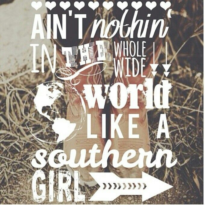Southern girl=MY FAVORITE SOMG IN THE WORLD @Ellie Berry @Abbie Berry @hannah fray