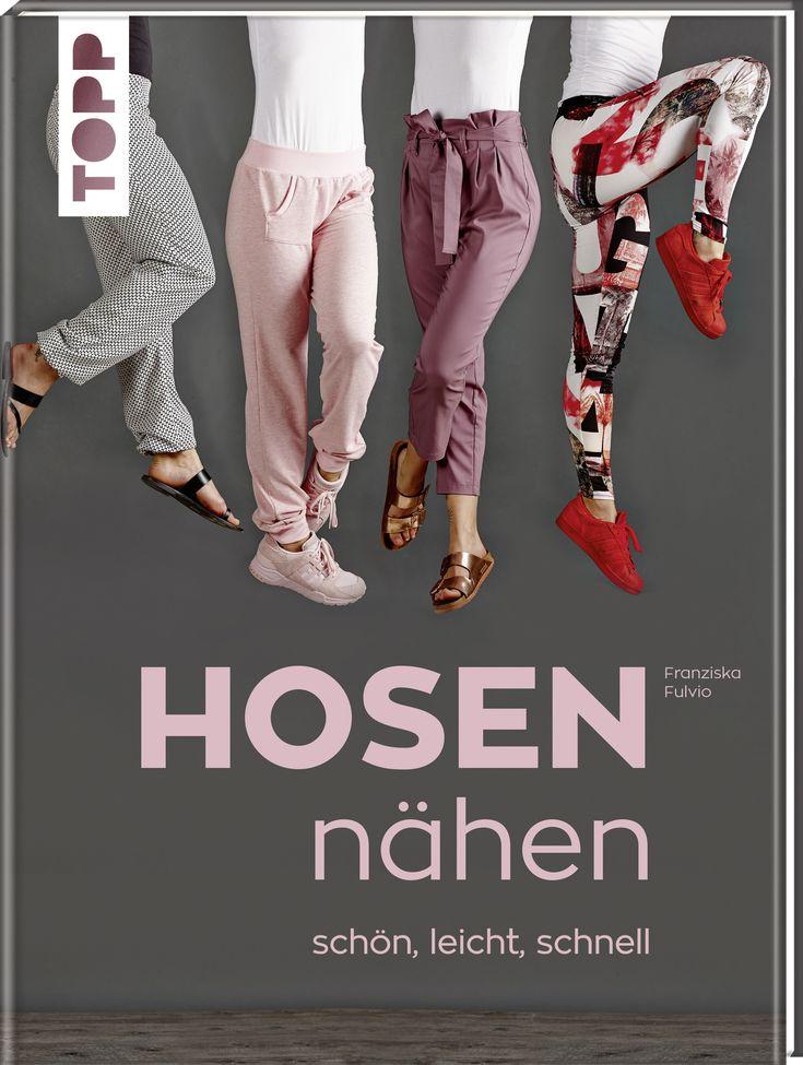 Hosen nähen - schön, leicht, schnell von Franziska Fulvio https://www.topp-kreativ.de/hosen-naehen-schoen-leicht-schnell-8135?c=1732   #frechverlag #topp #diy #nähen