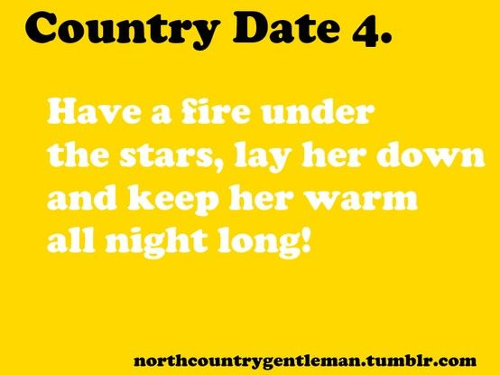 This is not a country date!! Lol this might just be every girls dream..