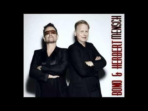 Bono & Herbert Grönemeyer - Mensch