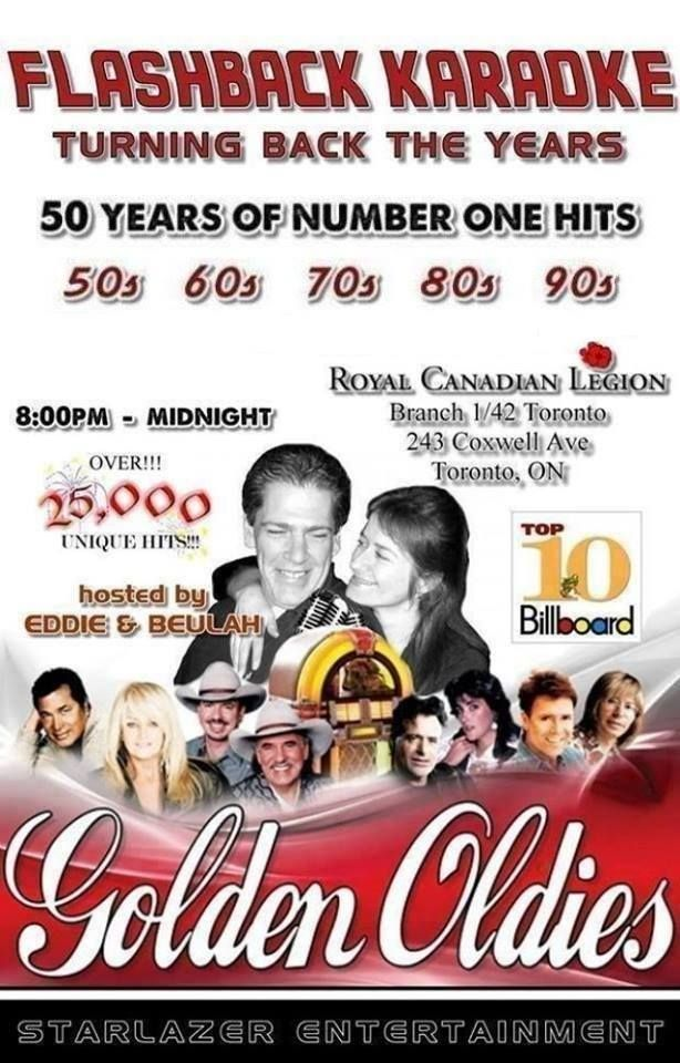 50 Years of Number One Hits Sing All The Greatest  Karaoke Hits of: 50s....60s...70...80s...90s.... Call for dates and locations 647-203-7464