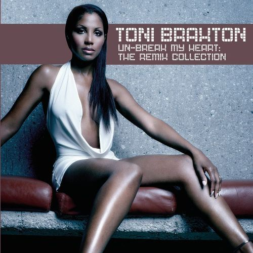 Un-Break My Heart: The Remix Collection [CD]