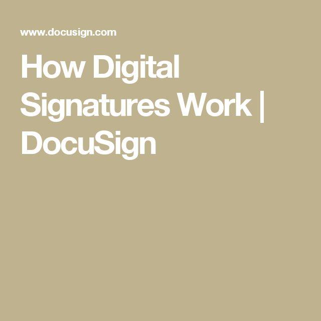 How Digital Signatures Work | DocuSign