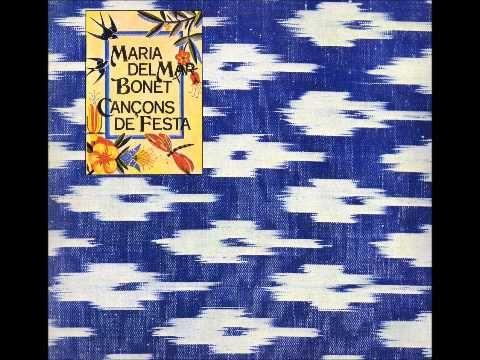 7 Maria Del Mar Bonet Sa Ximbomba Cançons De Festa