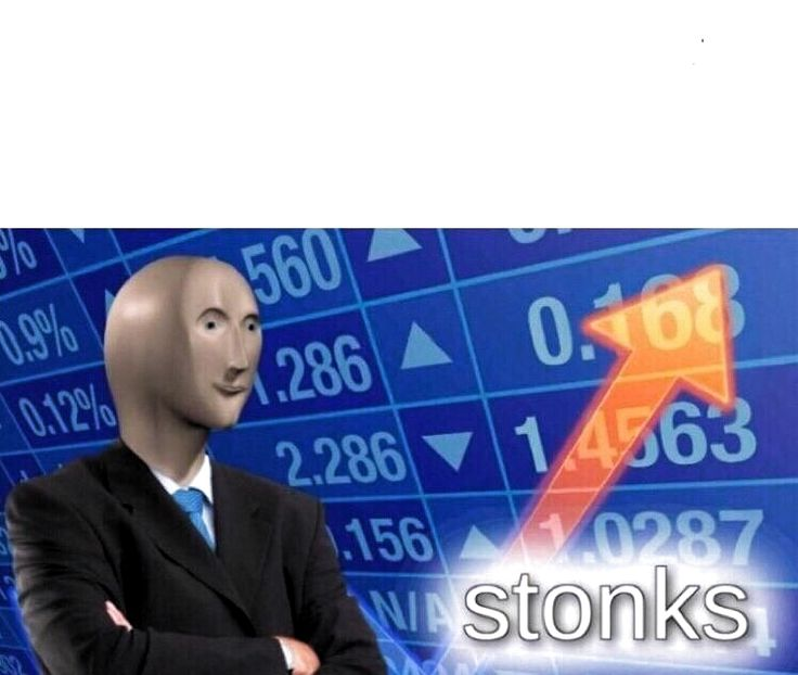 Stonks meme template - Posted by u/volcanio1 in 2020 ...
