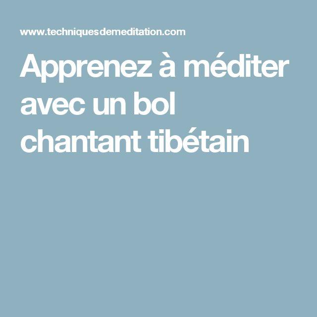 Apprenez à méditer avec un bol chantant tibétain