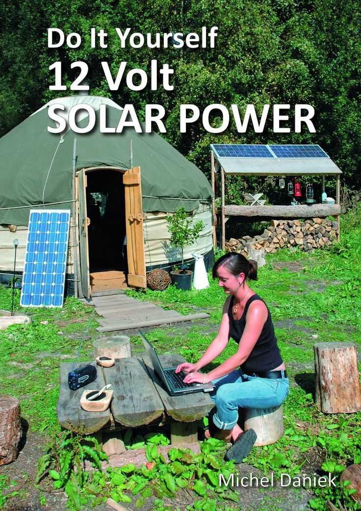 Do It Yourself 12 Volt Solar Power, 2nd Edition (Simple Living) | Off the Grid living