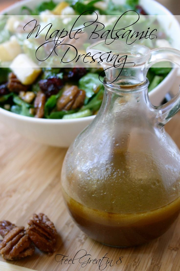 Homemade Maple Balsamic Salad Dressing - This healthy dressing perfectly combines tangy balsamic vinegar and sweet maple syrup! Delicious on a fresh fall salad! | Feel Great in 8 #healthy #recipe