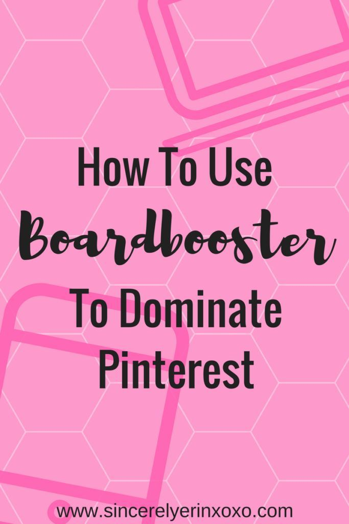 How to Use Boardbooster to Dominate Pinterest