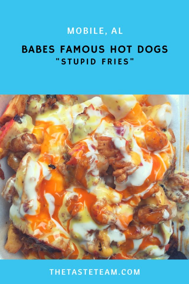 """Babe's Famous Hot Dogs """"Stupid Fries"""""""