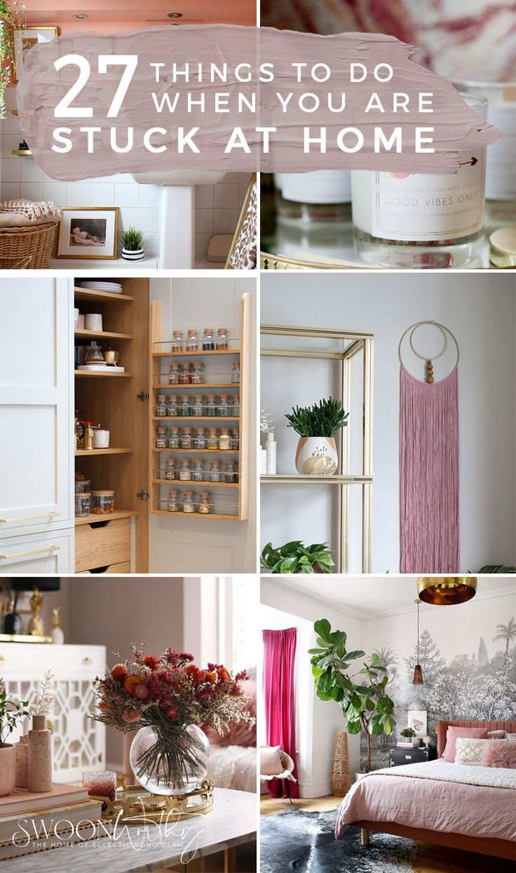 Things to Do When You're Stuck at Home   Home decor, Interior ...